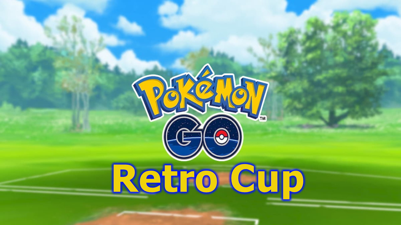 Pokemon-GO-Retro-Cup-–-Best-Pokemon-for-your-Team-May-2021