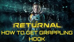 Returnal How to Get Grappling Hook