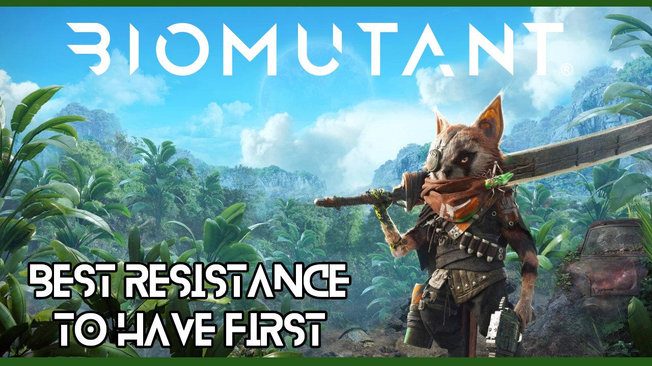 biomutant-best-resistance