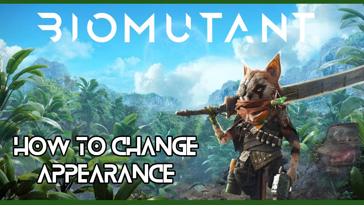 biomutant-change-appearance