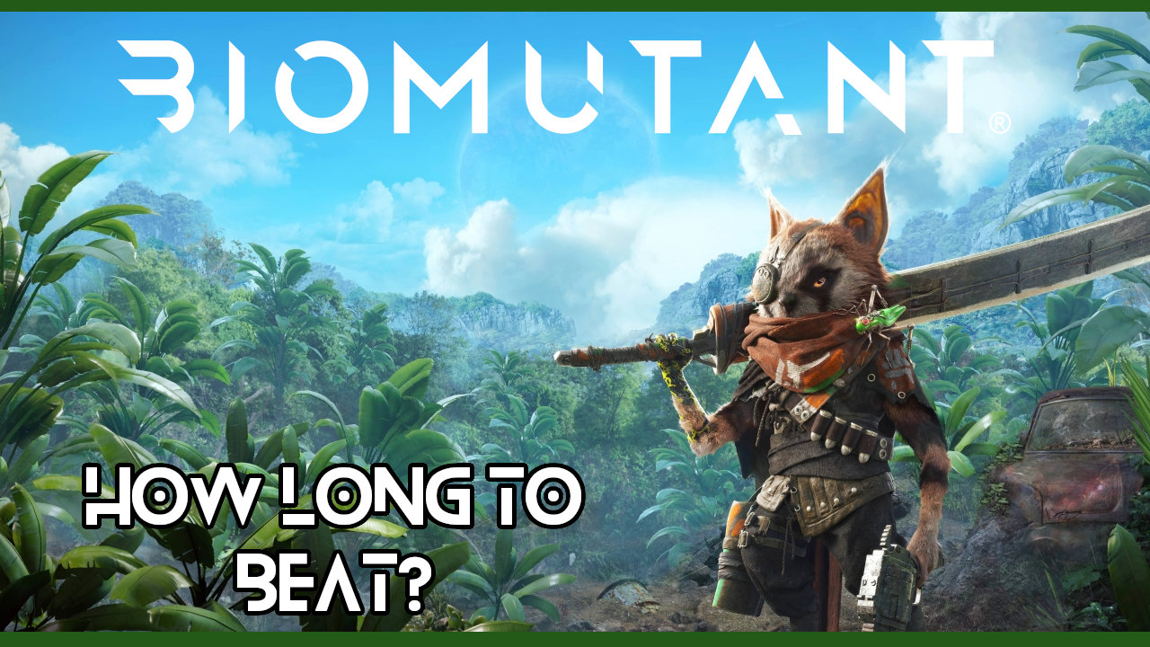 biomutant-how-long-to-breat