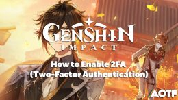 Genshin Impact 2FA - How to Enable Two-Factor Authentication