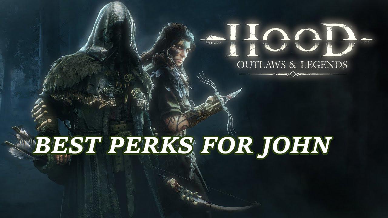 hood-outlaws-and-legends-best-john-perks