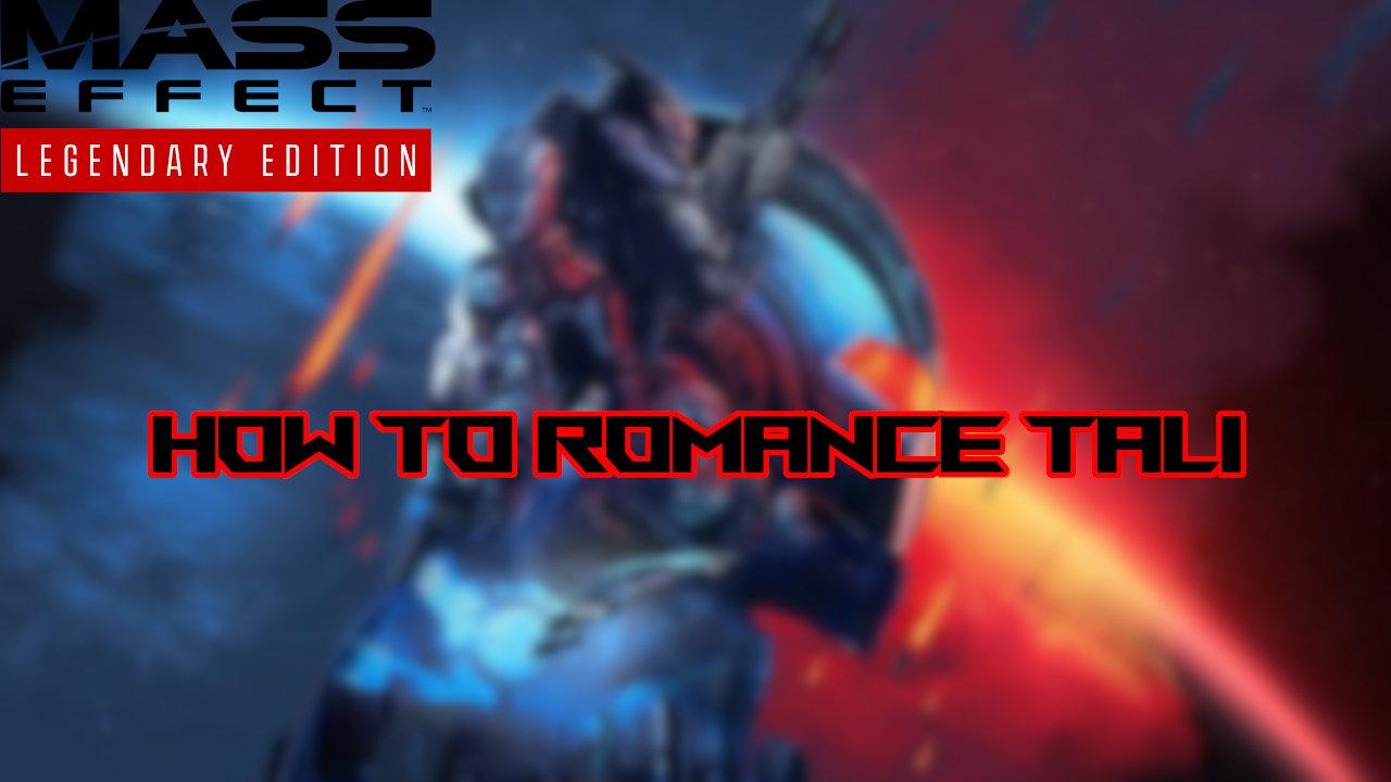 mass-effect-legendary-edition-romance-tali