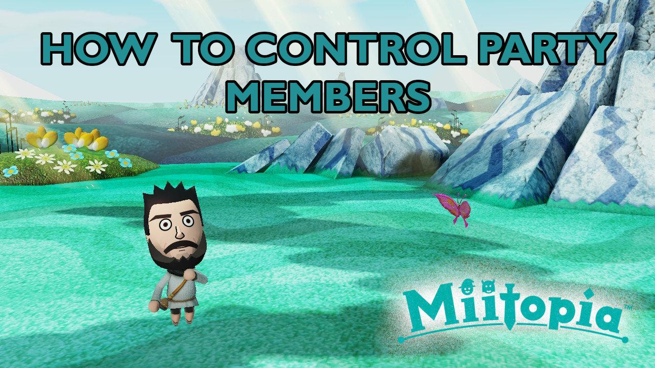 miitopia-control-party-members