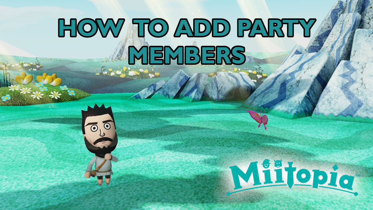 miitopia-how-to-add-party-members