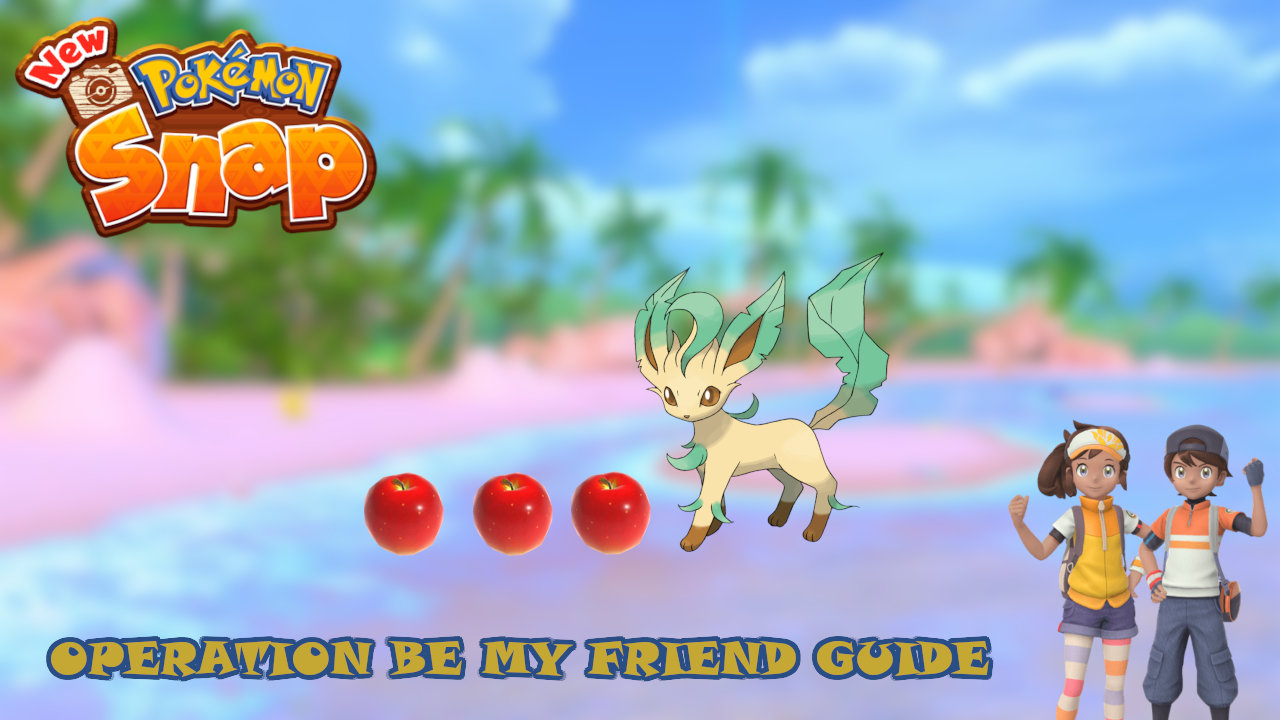 new-pokemon-snap-operation-be-my-friend