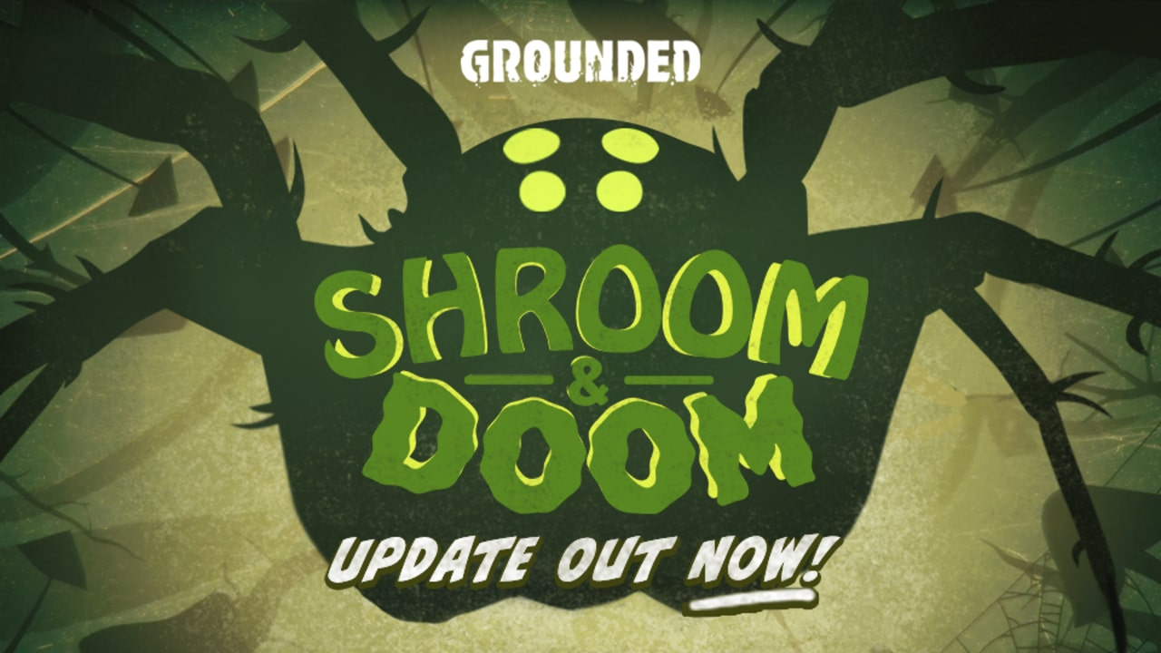 Grounded-Shroom-and-Doom-Update-min