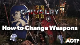Chivalry 2: How to Change Weapons