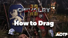 Chivalry 2: How to Drag