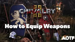Chivalry 2: How to Equip Weapons