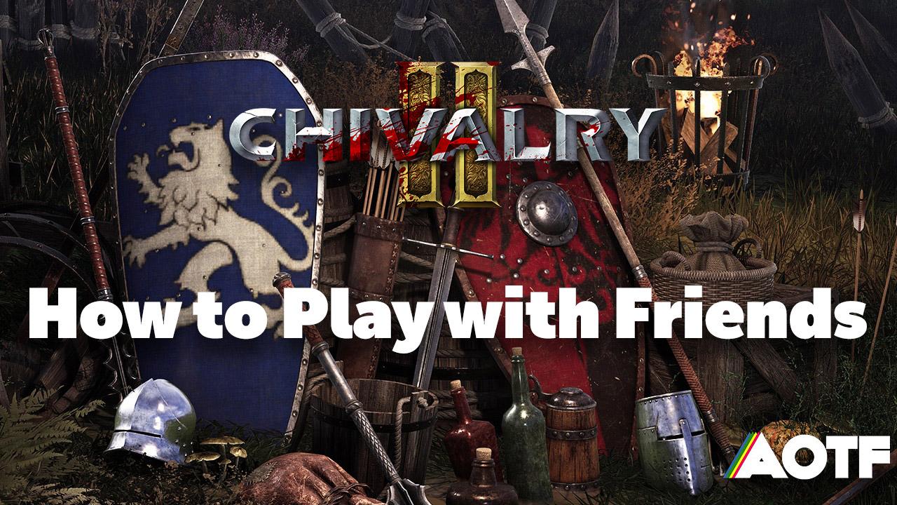 chivalry-2-friends