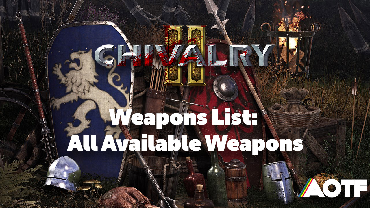 chivalry-2-weapons-list