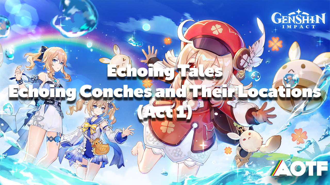 genshin-impact-echoing-conches-act-1-thumbnail