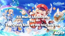 Genshin Impact Murals - All Mural Locations for The Other Side of the Isle and Sea