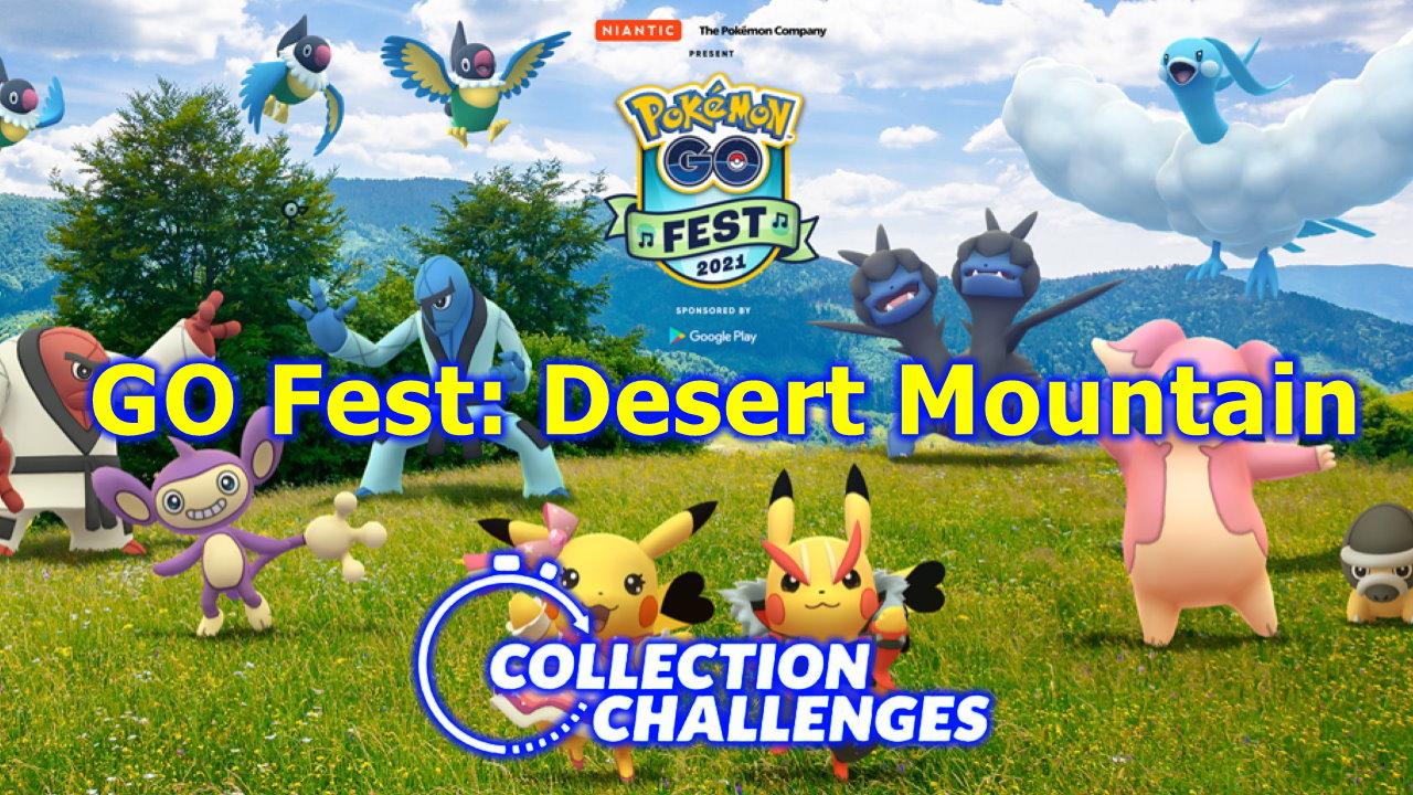 Pokemon-GO-Fest-2021-%E2%80%93-How-to-Complete-the-GO-Fest-Desert-Mountain-Collection-Challenge