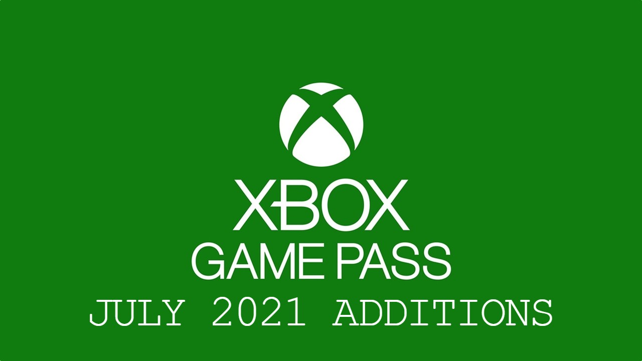 Xbox-Game-Pass-July-2021-Additions