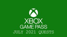 Xbox Game Pass Monthly Quests July 2021