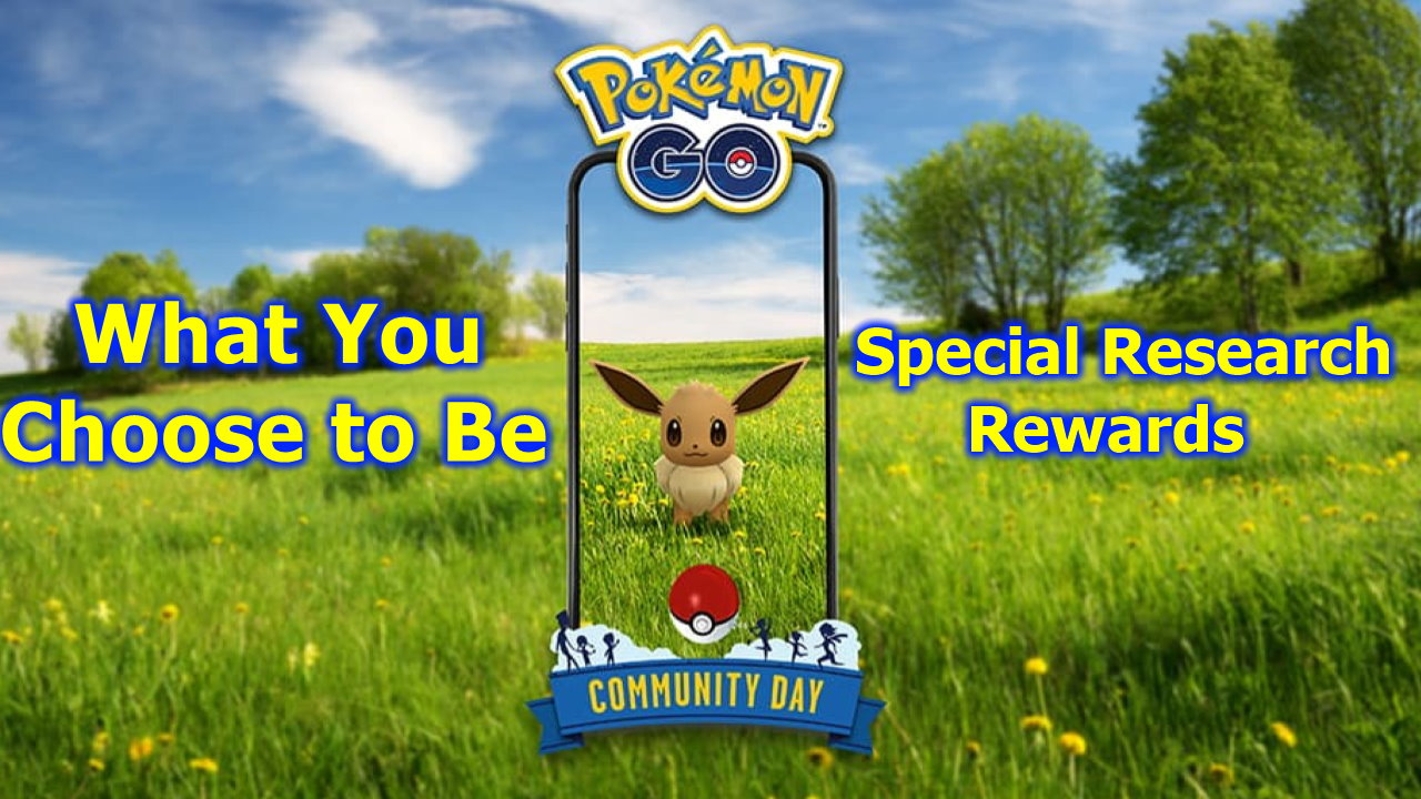Pokemon-GO-What-You-Choose-to-Be-Special-Research-Rewards-and-Tasks-Eevee-Community-Day